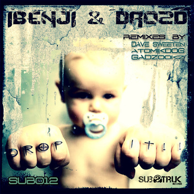 SUB012 iBenji & Drozd - Drop It - Substruk Records